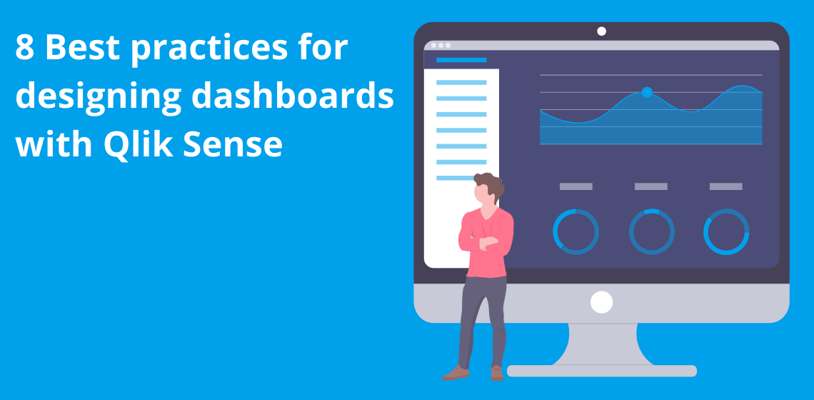 8 Best practices for designing dashboards with Qlik Sense