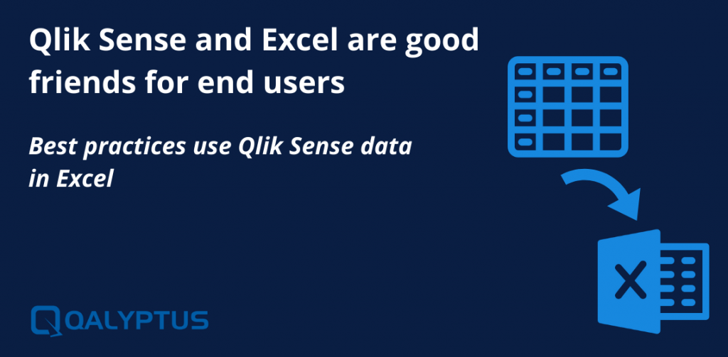 Best practices use Qlik Sense data in Excel