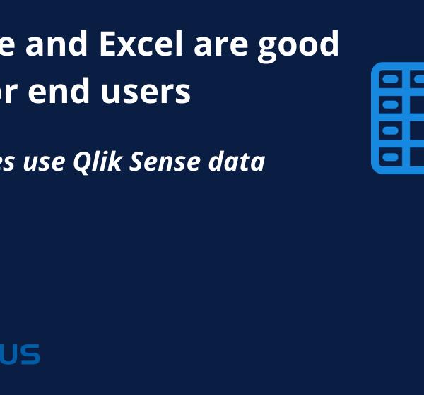 Best practices use Qlik Sense data in Excel