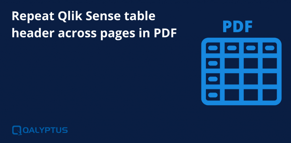 Repeat Qlik Sense table header across pages