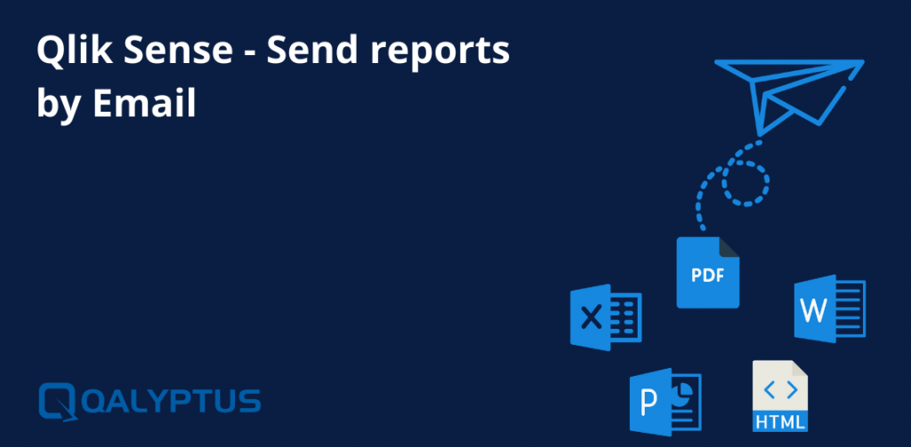 Sending Reports Through Email In Qlik Sense